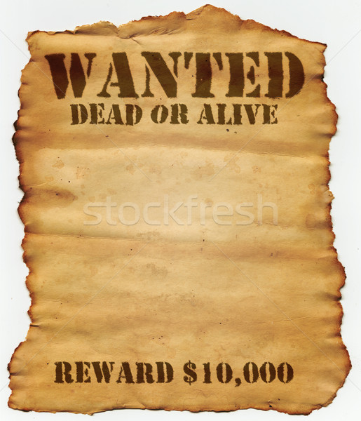 Wanted Dead or Alive Stock photo © SSilver