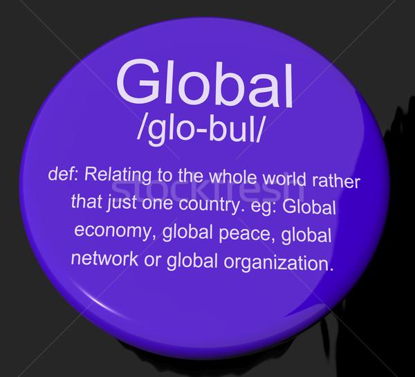 Globális meghatározás gomb mutat világszerte nemzetközi Stock fotó © stuartmiles