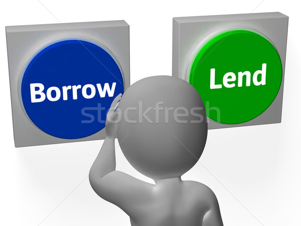 Borrow Lend Buttons Show Debt Or Credit Stock photo © stuartmiles