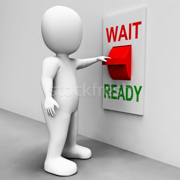 Ready Wait Switch Means Prepared  and Waiting Stock photo © stuartmiles