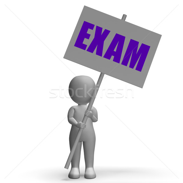Exam Protest Banner Means Difficult Examinations And Tests Stock photo © stuartmiles