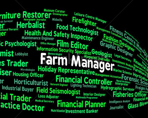 Fazenda gerente emprego administrador agrícola Foto stock © stuartmiles