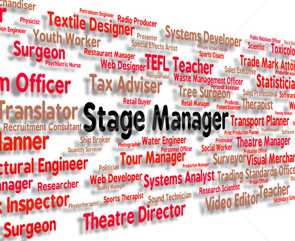 Stage Manager Represents Director Jobs And Managers Stock photo © stuartmiles