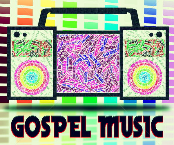 Gospel Music Indicates Sound Tracks And Christian Stock photo © stuartmiles