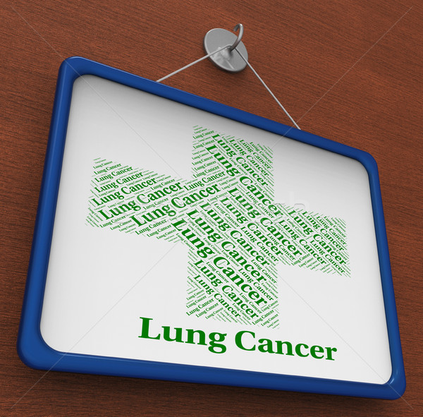 Lung Cancer Indicates Malignant Growth And Ailment Stock photo © stuartmiles