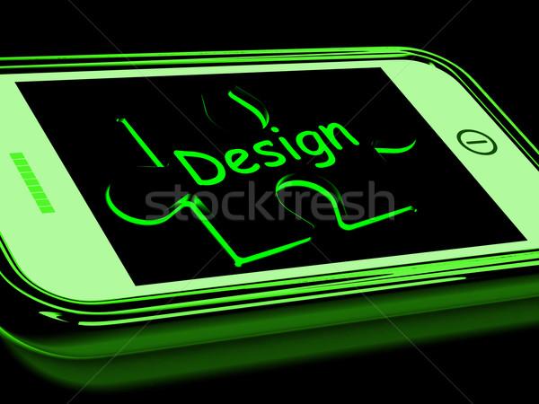 Design On Smartphone Shows Mobile Designing Stock photo © stuartmiles