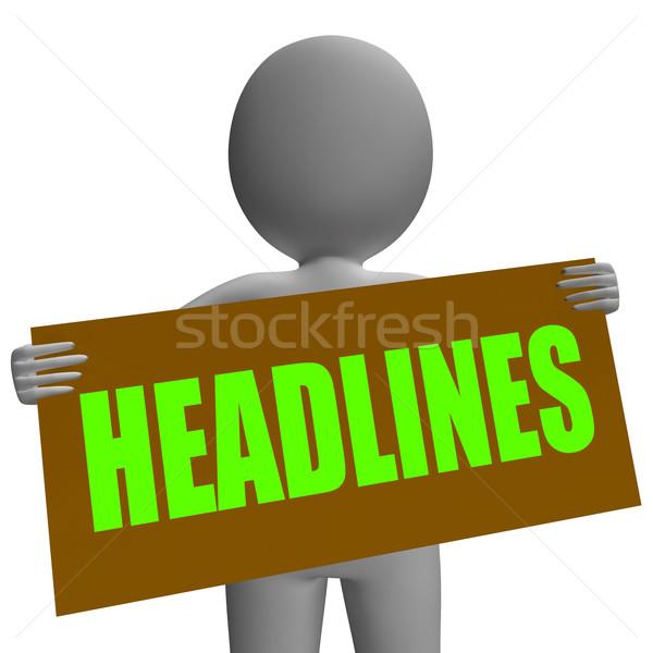 Főcímek felirat karakter újság mutat fontos Stock fotó © stuartmiles