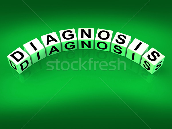 Diagnosis Blocks Mean to Analyze Discover Determine and Diagnose Stock photo © stuartmiles