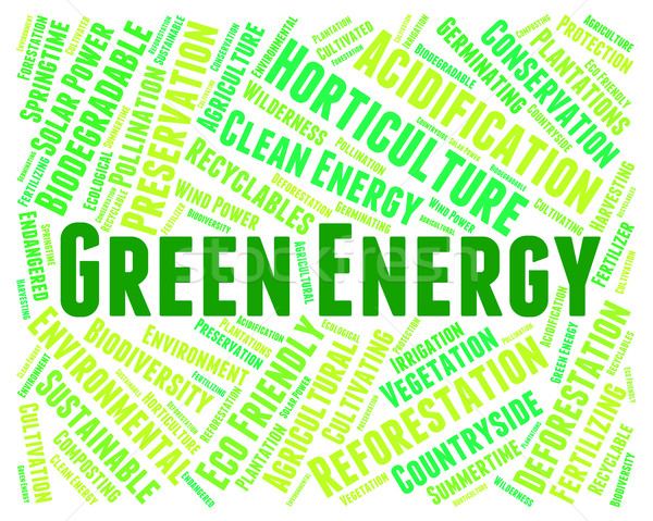 Green Energy Indicates Eco Friendly And Eco-Friendly Stock photo © stuartmiles