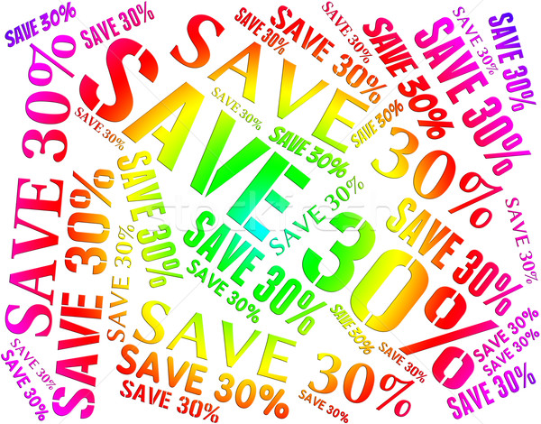 Save Thirty Percent Indicates Promotional Savings And Promotion Stock photo © stuartmiles