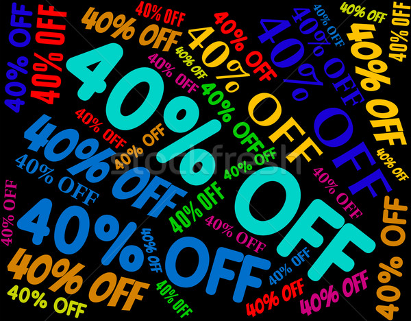 Forty Percent Off Means Save Bargain And Reduction Stock photo © stuartmiles