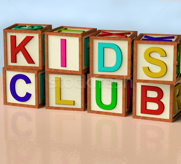 Blocks Spelling Kids Club As Symbol for Childrens Fun Stock photo © stuartmiles