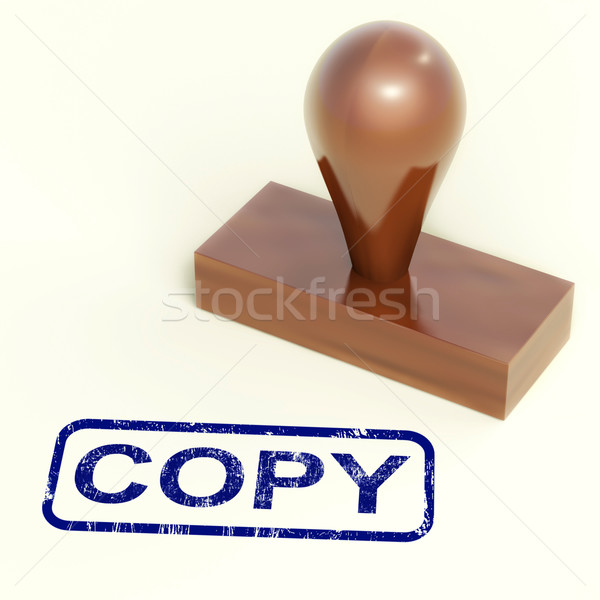 Copy Rubber Stamp Shows Duplicate Replicate Or Reproduce Stock photo © stuartmiles