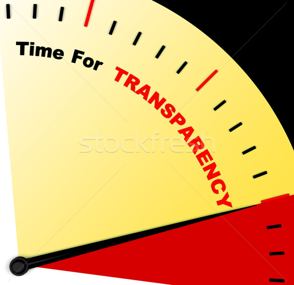 Time For Transparency Message Means Ethics And Fairness Stock photo © stuartmiles