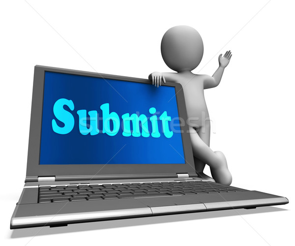 Submit Laptop Shows Submitting Submissions Or Applications Stock photo © stuartmiles
