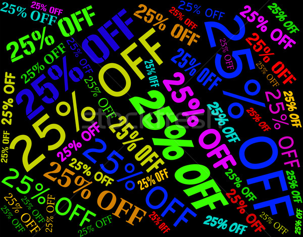 Twenty Five Percent Shows Retail Offers And Words Stock photo © stuartmiles
