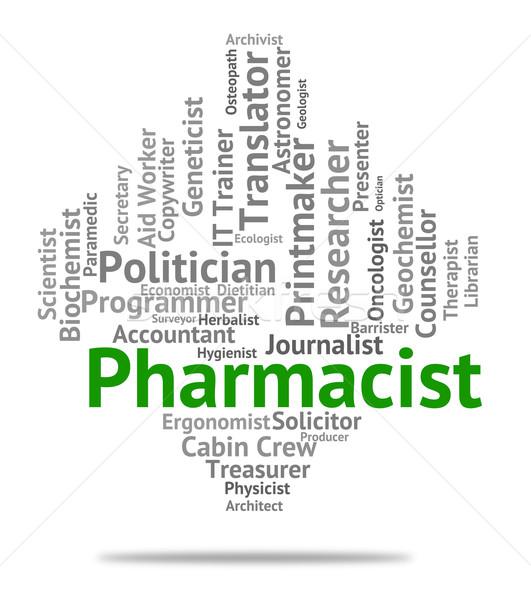 Pharmacist Job Represents Lab Technician And Career Stock photo © stuartmiles