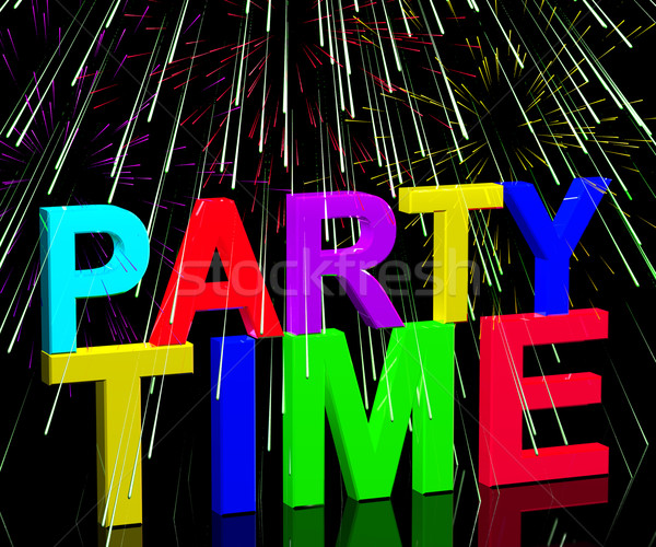 Party Time Word With Fireworks Showing Clubbing Nightlife Or Dis Stock photo © stuartmiles