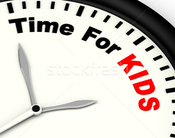 Time For Kiids Message Means Playtime Or Starting Family Stock photo © stuartmiles
