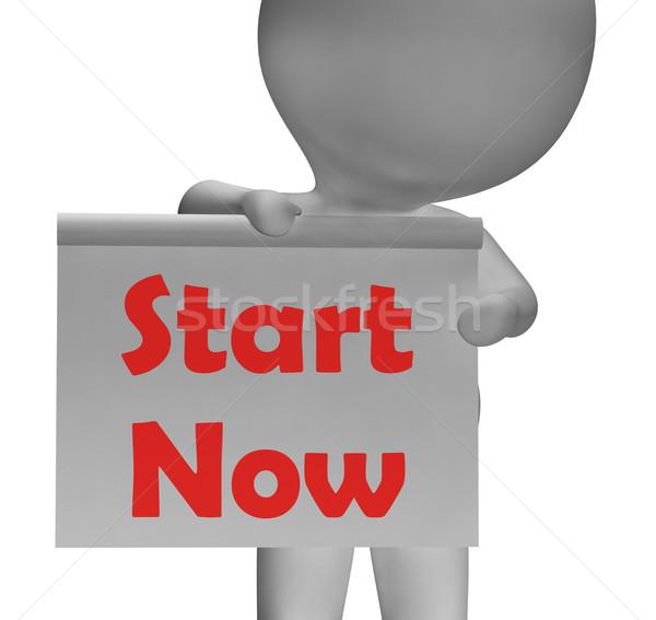 Start Now Sign Shows Begin Or Do Immediately Stock photo © stuartmiles