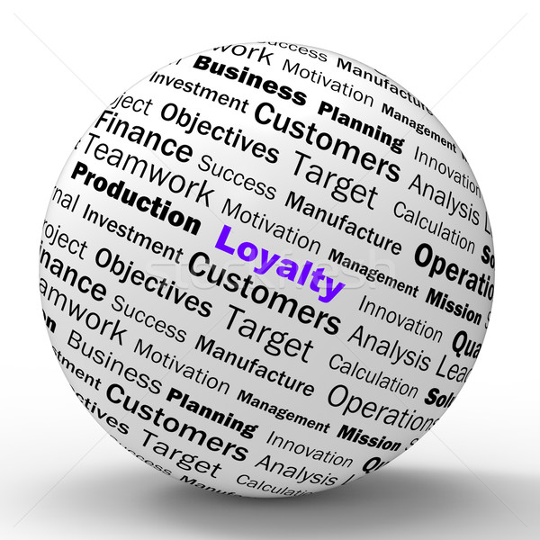 Loyalty Sphere Definition Shows Honest Fidelity And Reliability Stock photo © stuartmiles