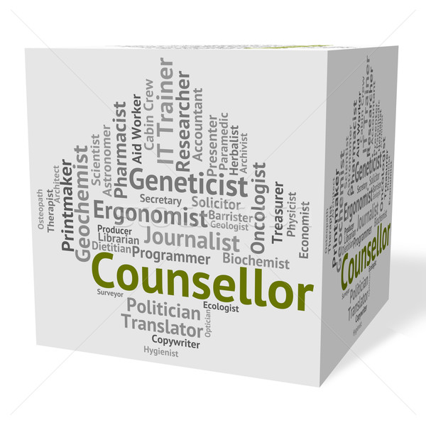 Counsellor Job Means Hiring Employee And Recruitment Stock photo © stuartmiles