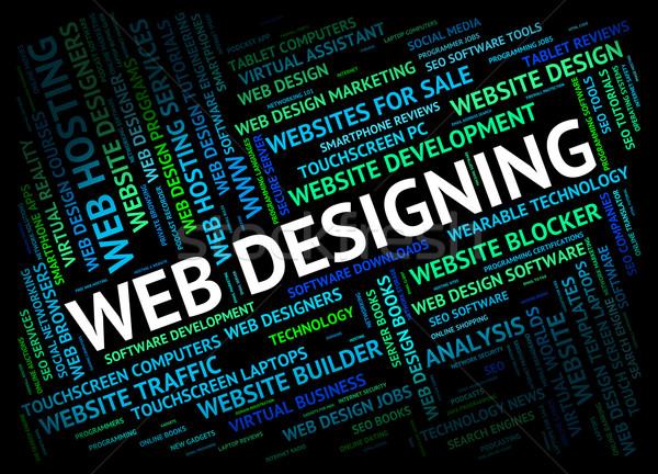 Web Designing Represents Internet Website And Designs Stock photo © stuartmiles