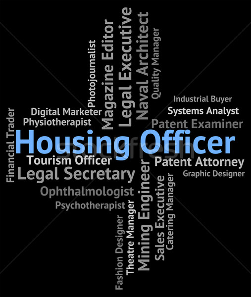 Housing Officer Indicates Position Residential And Property Stock photo © stuartmiles