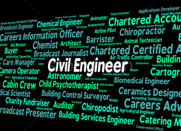 Civil Engineer Means Hire Government And Recruitment Stock photo © stuartmiles