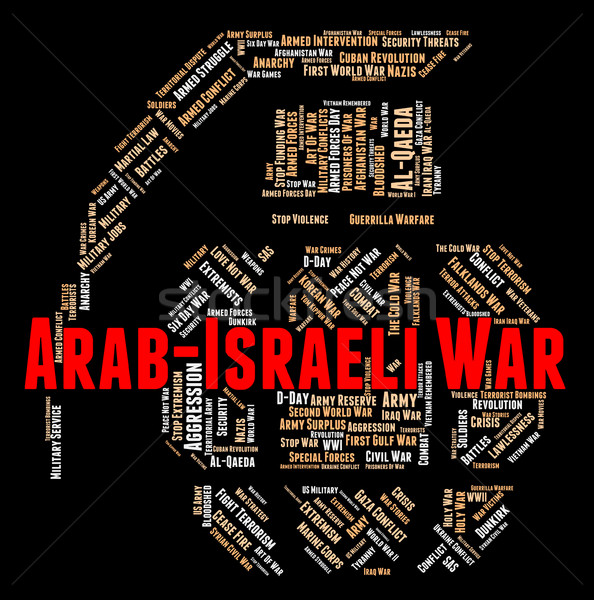 Arab Israeli War Shows Middle Eastern And Arabian Stock photo © stuartmiles