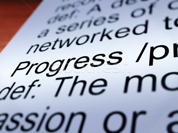 Progress Definition Closeup Showing  Development Stock photo © stuartmiles