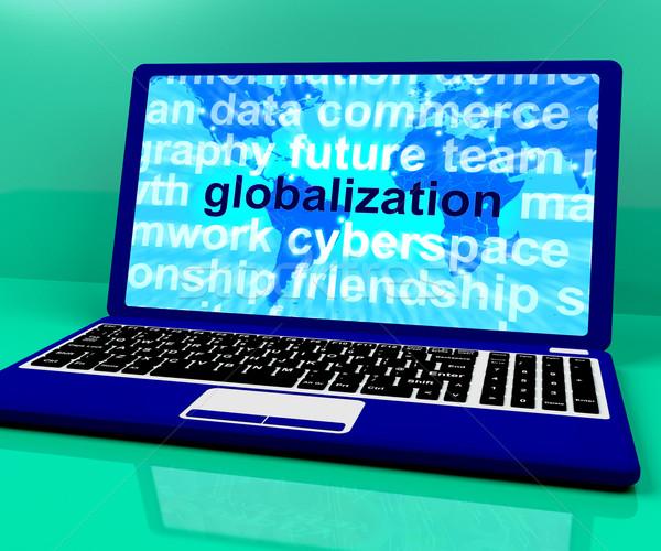 Globalizzazione parola laptop business internazionale business Foto d'archivio © stuartmiles