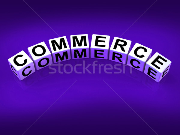 Commerce Blocks Represent Commercial Marketing and Financial Tra Stock photo © stuartmiles
