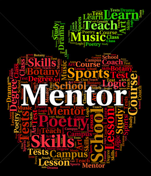 Mentor Word Represents Text Counsellors And Confidants Stock photo © stuartmiles