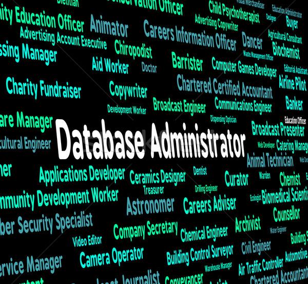 Banco de dados administrador palavras trabalhar recrutamento cabeça Foto stock © stuartmiles