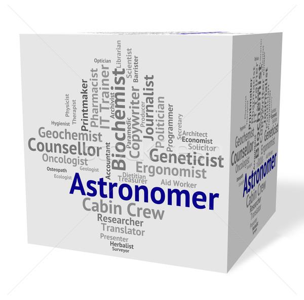 Astronomer Job Shows Star Gazer And Astronomers Stock photo © stuartmiles