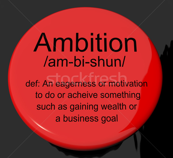 Ambition définition bouton motivation Photo stock © stuartmiles