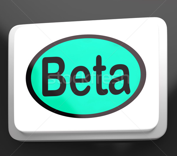Stock photo: Beta Button Shows Development Or Demo Version