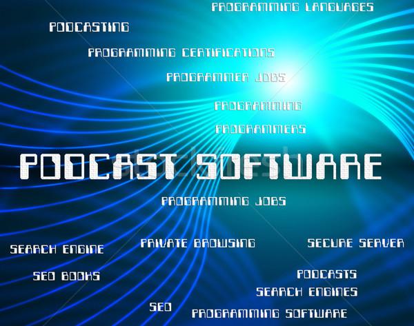 Podcast software aplicação baixar Áudio palavra Foto stock © stuartmiles
