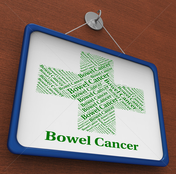Bowel Cancer Represents Ill Health And Afflictions Stock photo © stuartmiles