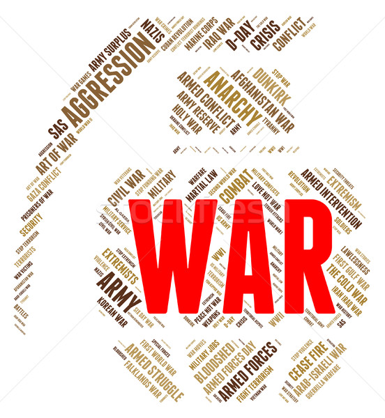 War Word Represents Military Action And Battle Stock photo © stuartmiles