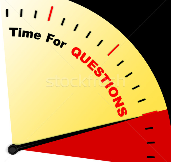 Time For Questions Message Meaning Answers Needed Stock photo © stuartmiles