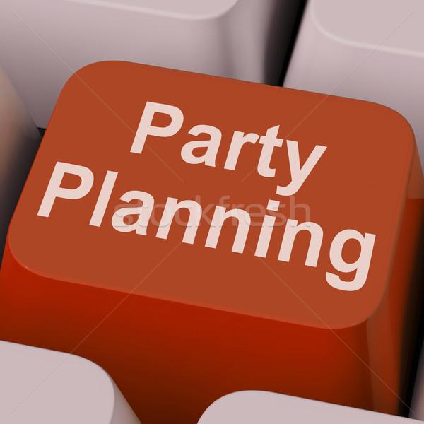 Parti planlama anahtar kutlama organizasyon çevrimiçi Stok fotoğraf © stuartmiles