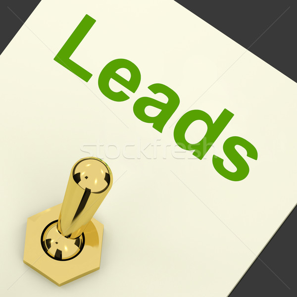 Leads Switch Means Lead Generation And Sales Stock photo © stuartmiles