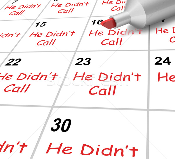 He Didnt Call Calendar Shows No Calls From Love Interest Stock photo © stuartmiles