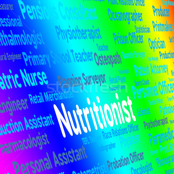 Nutritionist Job Indicates Position Words And Experts Stock photo © stuartmiles