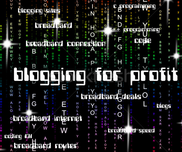 Blogging For Profit Represents Earning Web And Revenues Stock photo © stuartmiles