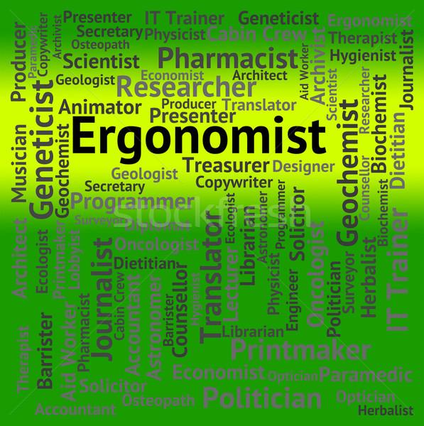 Ergonomist Job Indicates Work Hire And Furniture Stock photo © stuartmiles