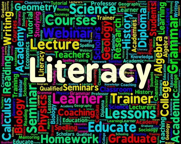 Literacy Word Indicates Education Reading And Words Stock photo © stuartmiles