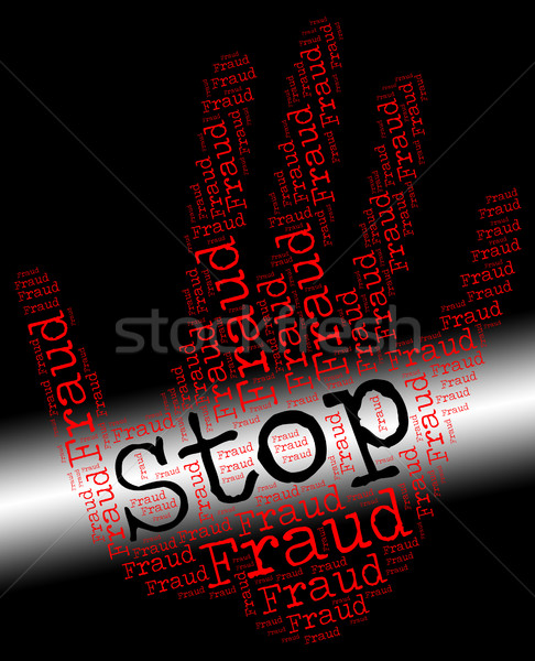 Stop Fraud Represents Warning Sign And Con Stock photo © stuartmiles